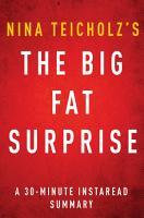 The Big Fat Surprise by Nina Teicholz   A 30 minute Instaread Summary PDF