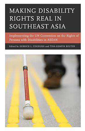 Making Disability Rights Real in Southeast Asia PDF