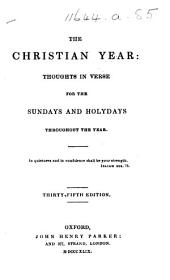 The Christian Year ... Thirty-third edition. By John Keble