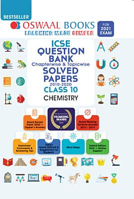 Oswaal ICSE Question Bank Chapterwise   Topicwise Solved Papers  Class 10  Chemistry  For 2021 Exam  PDF