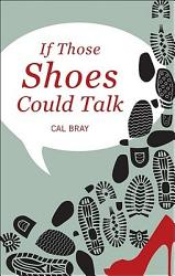 If Those Shoes Could Talk Book PDF