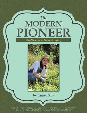 The Modern Pioneer