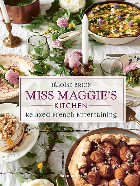 Download Miss Maggie s Kitchen Book