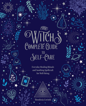 The Witch s Complete Guide to Self Care