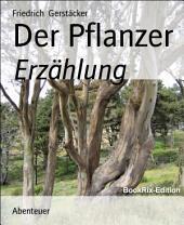 Der Pflanzer: Erzählung