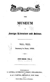 The Museum of Foreign Literature, Science and Art: Volume 8