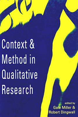 Context and Method in Qualitative Research PDF