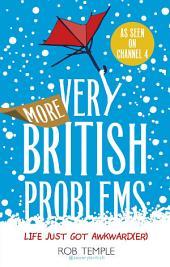 More Very British Problems