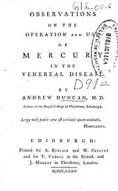 Observations on the operation and use of mercury in the venereal disease