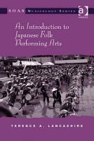 An Introduction to Japanese Folk Performing Arts PDF