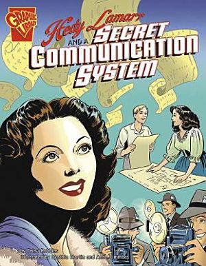 Hedy Lamarr and a Secret Communication System PDF