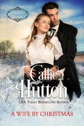 A Wife by Christmas: Oklahoma Lovers Book 4