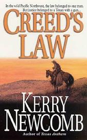 Creed's Law: The Texas Anthem Series:
