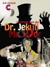Lo strano caso del Dr. Jekyll & Mr. Hyde: Edizione a fumetti