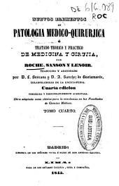 Nuevos elementos de Patologia medico-quirurjica [sic] o Tratado teorico y practico de Medicina y Cirujia: Volumen 4