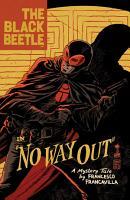The Black Beetle Volume 1  No Way Out PDF