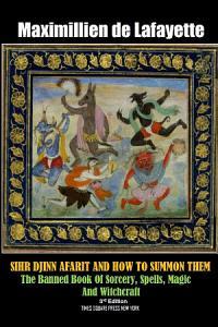 SIHR DJINN AFARIT AND HOW TO SUMMON THEM  3rd Edition PDF