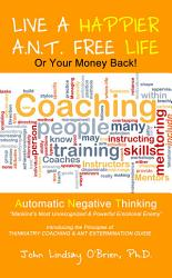 Live A Happier A N T Free Life Or Your Money Back Book PDF