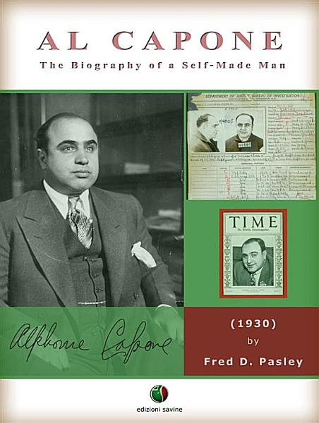 Download AL CAPONE   The Biography of a Self Made Man Book