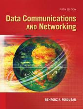 Data Communications and Networking: Fifth Edition