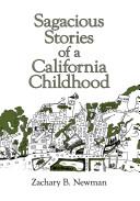 Sagacious Stories of a California Childhood