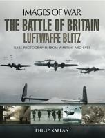 The Battle of Britain  Luftwaffe Blitz PDF
