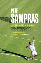 Pete Sampras: A Champion's Mind