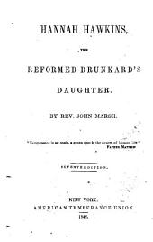 Hannah Hawkins: The Reformed Drunkard's Daughter