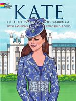 Kate  the Duchess of Cambridge Royal Fashions Coloring Book PDF