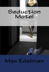 Seduction Motel