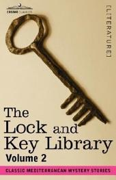 The Lock and Key Library: Classic Mediterranean Mystery Stories, Volume 2