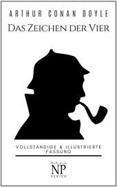 Das Zeichen der Vier – Eine Sherlock Holmes Geschichte: Vollständige & Illustrierte Fassung, Ausgabe 4