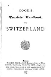 Cook's Tourists' Handbook for Switzerland