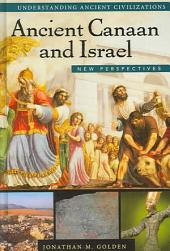 Ancient Canaan and Israel: New Perspectives