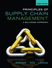 Principles of Supply Chain Management: A Balanced Approach: Edition 4