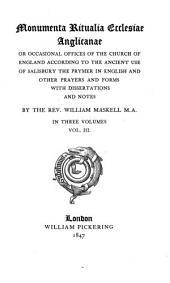 Monumenta ritualia ecclesiae Anglicanae: Volume 3