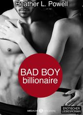 Bad boy Billionaire – 7 (Deutsche Version)