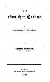 Die römischen Tribus in administrativer Beziehung