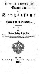 Chronologisch-systematische sammlung der berggesetze der österreichischen monarchie: Band 3,Teil 1