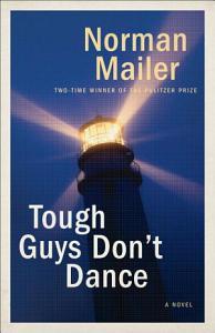 Tough Guys Don t Dance PDF