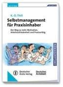 Selbstmanagement f  r Praxisinhaber PDF