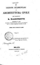 Lezioni elementari di architettura civile: 1, Volume 1