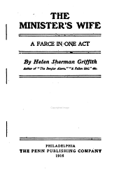 The Minister's Wife: A Farce in One Act
