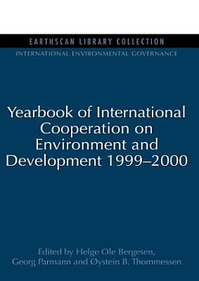Yearbook of International Cooperation on Environment and Development 1999 2000 PDF
