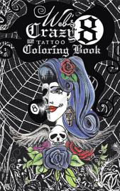 Web S Crazy 8 Tattoo Coloring Book