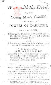 War with the Devil: or, the Young-man's conflict with the powers of darkness ... The nineteenth impression