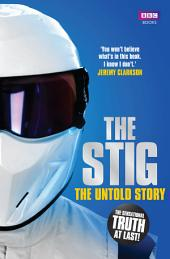 The Stig: The Untold Story
