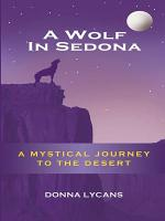 A Wolf In Sedona