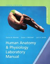 Human Anatomy & Physiology Laboratory Manual, Main Version: Edition 10