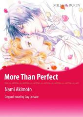 MORE THAN PERFECT: Mills & Boon Comics